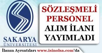 Sakarya Üniversitesi Sözleşmeli Bilişim Personeli Alım İlanı Yayımladı!