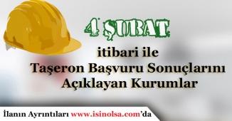 4 Şubat İtibari ile Taşeron Kadro Başvuru Sonucu Açıklanan Kurumlar