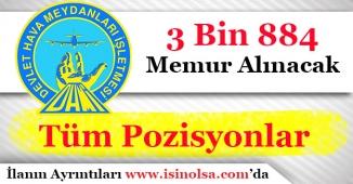 DHMİ 3 Bin 884 (3884) Memur Alımı Yapacak! Tüm Pozisyonlar