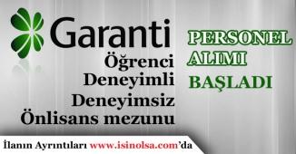 Garanti Bankası Yeni Mezun, Deneyimli Personel Alımı Yapıyor!