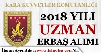 Kara Kuvvetleri Komutanlığı 2018 Yılı Uzman Erbaş ( Çavuş ve Onbaşı ) Alımı