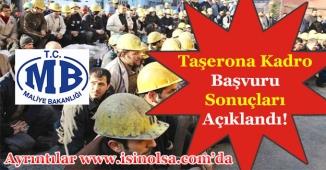 Maliye Bakanlığı Taşerona Kadro Başvuru Sonuçlarını Açıkladı!