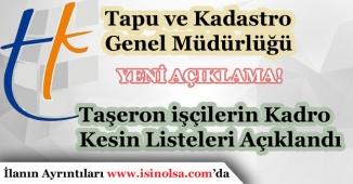 Tapu Kadastro Genel Müdürlüğü Taşeron İşçilerin Kadro Başvurusu Kesin Sonuçlar Açıkladı!