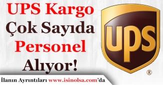 UPS Kargo Çok Sayıda Personel Alımı Yapıyor!