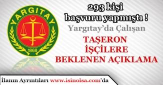 Yargıtay Taşeron Kadro Başvuru Sonuçları Açıklandı.