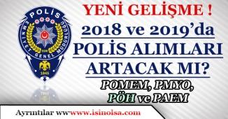 Yeni Gelişme 2018 Yılından İtibaren PÖH ile Polis Alımları Artacak mı?