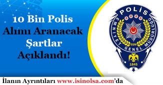 22. Dönem POMEM 10 Bin Polis Alımı Aranacak Şartlar Açıklandı! Kimler Başvuru Yapabilir