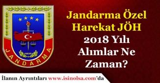 Askerlik Şartsız Jandarma Özel Harekat JÖH Alımı 2018 Ne Zaman Yapılacak?