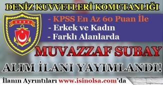 Deniz Kuvvetleri Komutanlığı ( DKK ) Muvazzaf Subay Alım İlanı Yayımlandı!