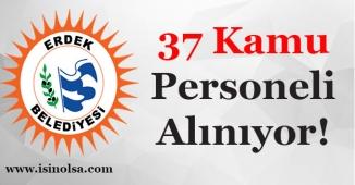 Erdek Belediyesi 37 Kamu Personeli Alımı Yapıyor! En Az İlkokul