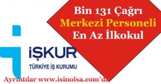 İŞKUR Aracılığı ile Bin 131 Çağrı Merkezi Müşteri Temsilcisi Alımı Yapılıyor!