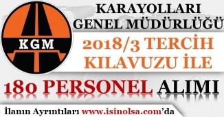 Karayolları Genel Müdürlüğü ( KGM ) 180 Kamu Personeli Alım İlanı Yayımlandı!
