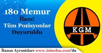 Karayolları Genel Müdürlüğü KGM 180 Memur Alımı Tüm Pozisyonlar Duyuruldu!