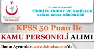 KPSS En Az 50 Puan İle HSSGM Kamu Personeli Alımı Yapıyor