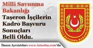 Milli Savunma Bakanlığı Taşeron Kadro Sınav Sonuçları Açıklandı