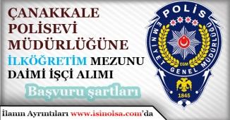 Polisevi Müdürlüğü En Az İlköğretim Mezunu 6 Kamu İşçisi Alımı Yapacak