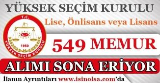 YSK 549 Memur Alımı Başvuruları Sona Eriyor! Lise, Önlisans ve Lisans