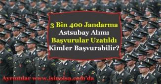 3 Bin 400 Astsubay Jandarma Alınıyor! Başvuru Süresi Uzatıldı