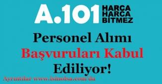 A 101 Market Personel Alımı Başvuruları Kabul Ediliyor!