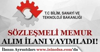 Bilim Sanayi ve Teknoloji Bakanlığı Sözleşmeli Memur Alım İlanı Yayımlandı!