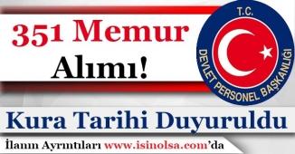 DPB 351 Memur Alımı Atama Kurasının Hangi Tarihte Yapılacağını Açıkladı!