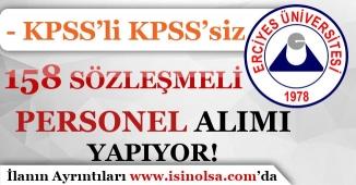 Erciyes Üniversitesi Sözleşmeli 158 Personel Alımı Yapıyor!