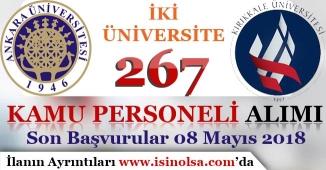 İki Üniversite 267 Kamu Personel Alım İlanı Yayımladı! Son Başvurular 08 Mayıs 2018