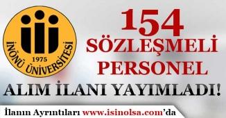 İnönü Üniversitesi 154 Sözleşmeli Personel Alım İlanı Yayımladı!