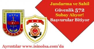 Jandarma ve Sahil Güvenlik 572 Subay Alımı Başvuruları Sona Eriyor!