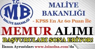 KPSS En Az 60 Puan İle Maliye Bakanlığı Memur Alımı Başvuruları Sona Eriyor!