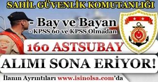 KPSS En Az 60 Puan İle Sahil Güvenlik Komutanlığı 160 Astsubay Alımı Sona Eriyor!