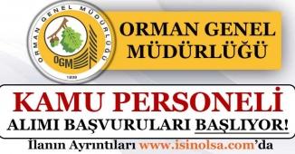 Orman Genel Müdürlüğü Kamu Personeli Alımı Başvuruları Başlıyor!