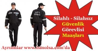 Özel Güvenlik Görevlisi Maaşları Ne Kadar? Silahlı ve Silahsız Güvenlik