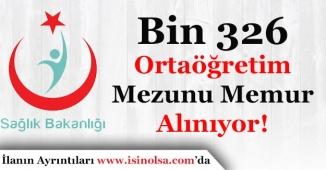 Sağlık Bakanlığı Ortaöğretim Mezunu Bin 326 (1326) Memur Alımı Yapıyor! Pozisyonlar Açıklandı