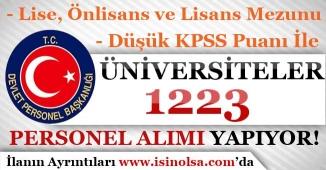 Üniversiteler 1223 Sözleşmeli Personel Alımı Yapıyor!