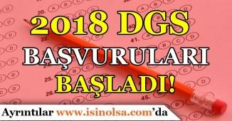 2018 DGS Başvuruları Başladı