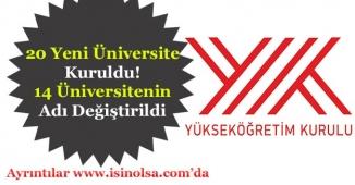 20 Yeni Üniversite Kuruldu! 14 Üniversitenin Adı Değiştirildi