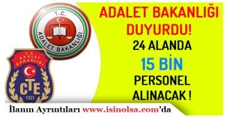 Adalet Bakanlığı Duyurdu! 15 Bin Personel Alınacak!