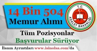 Adalet Bakanlığı 14 Bin 504 Memur Alımı Yapıyor! Başvurular Sürüyor