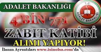 Adalet Bakanlığı 4 Bin 771 Zabıta Katibi Alımı 2018