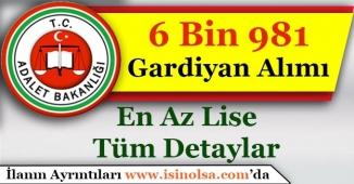 Adalet Bakanlığı En Az Lise 6 Bin 681 (6.681) Gardiyan İKM Memuru Alıyor!