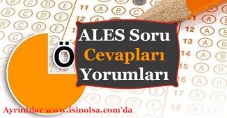 ALES Sınav Soruları, Cevapları ve Yorumları 2018