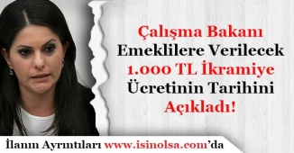 Emeklilere 1.000 TL (Bin Lira) İkramiyenin Ne Zaman Ödeneceğini Duyurdu