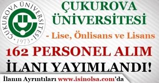 Çukurova Üniversitesi Farklı Pozisyonlarda 162 Sözleşmeli Personel Alımı
