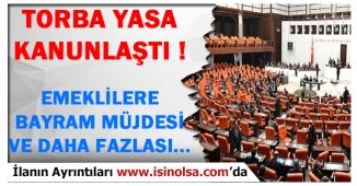 Emeklilere Bayram İkramiyesi Kanunlaştı!