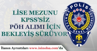 En Az Lise Mezunu ve KPSS'siz Polis Özel Harekat Alımı Olacak mı?