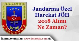 Jandarma Özel Harekat JÖH Alımı 2018 Ne Zaman Yapılacak?