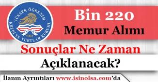 KYK Bin 220 (1220) Memur Alımı Başvuru Sonuçları Ne Zaman Açıklanacak?