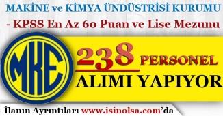 MKEK KPSS En Az 60 Puan ve Lise Mezunu 238 Personel Alımı yapıyor