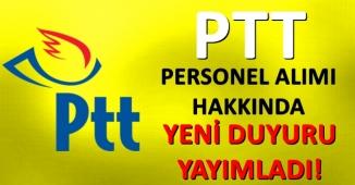 PTT Personel Alımı Hakkında Son Gelişmeler ve Yeni Duyurular !